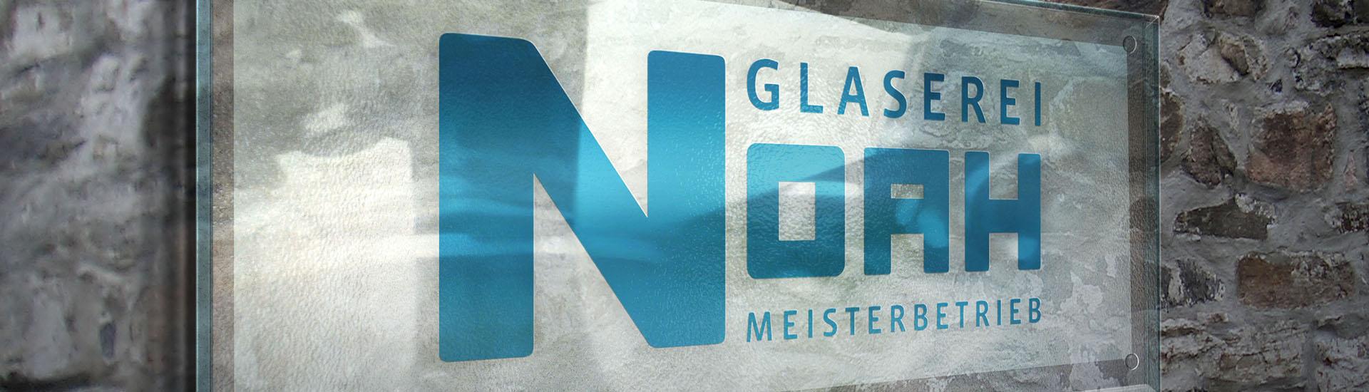 Glaserei Noah Wandschild mit Logo